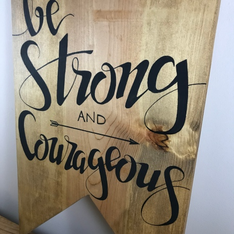 """Be Strong and Courageous"""