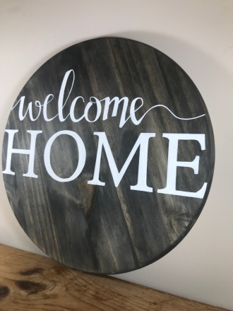 """Welcome home"" Sign"